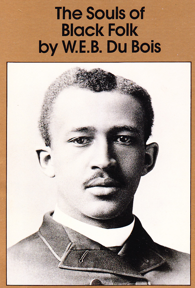 du bois of our spiritual strivings thesis The souls of black folk | chapter 1 : of our spiritual strivings | summary   toward the end of this essay, du bois writes, work, culture, liberty,—all these we .